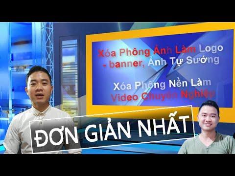 Xóa Phông Nền Ảnh Để Tạo Logo banner Đẹp – Xóa Phông Nền Video Để Làm Video Chuyên Nghiệp Đơn giản