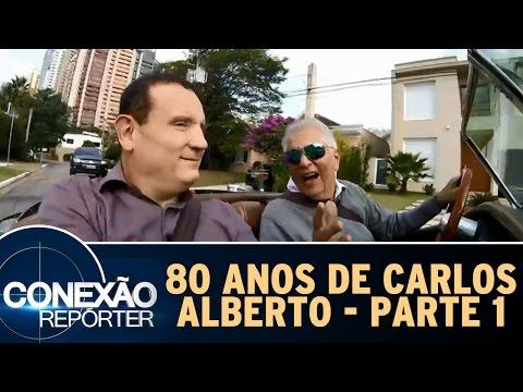 Conexão Repórter (08/05/16) - 80 anos de Carlos Alberto de Nóbrega - Parte 1
