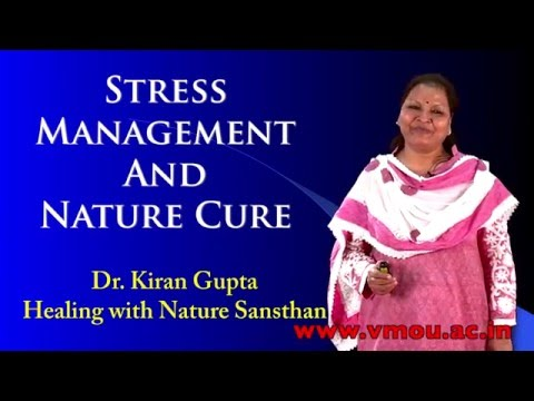Stress Management And Nature Cure