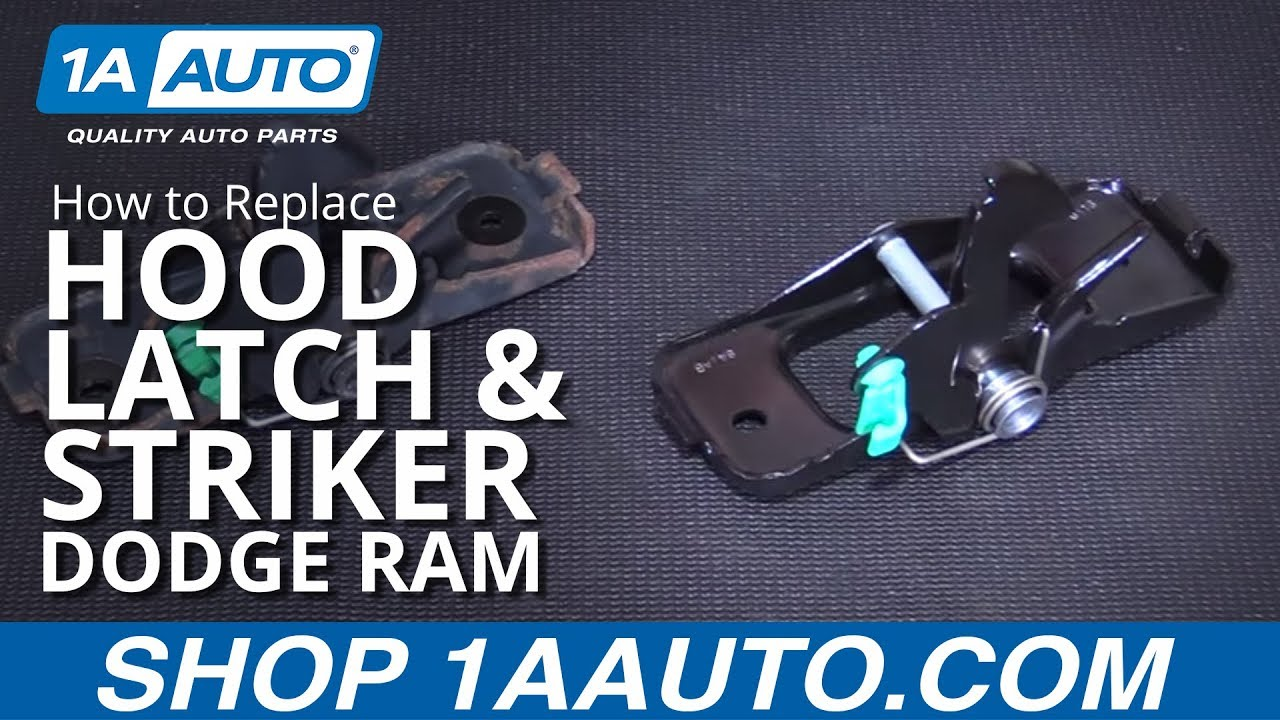 How To Replace Hood Latch Amp Striker 02 08 Dodge Ram Youtube