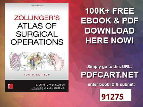 Zollinger S Atlas Of Surgical Operations 10th Edition Youtube