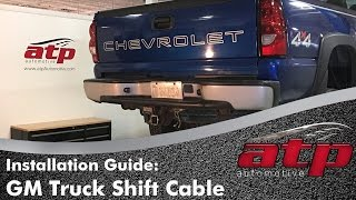How to Remove & Install a Shift Cable on Chevy Silverado or GMC Sierra Truck