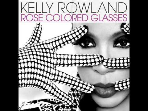 Kelly Rowland  Rose Colored Glasses