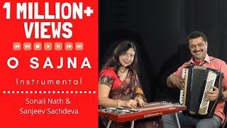 O Sajna Barkha Bahar Instrumental | Hawaiian Guitar | Accordion