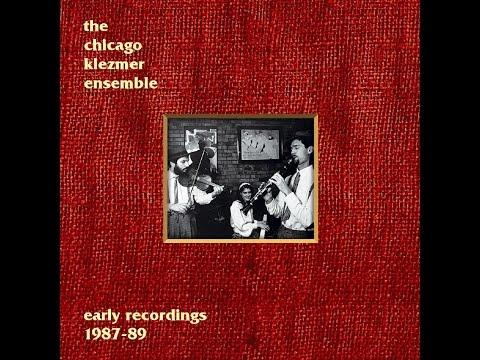 The Chicago Klezmer Ensemble - Early Recordings (Full Album)