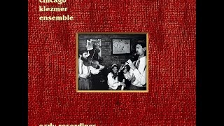 The Chicago Klezmer Ensemble - Early Recordings (Full Album)
