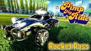 PIMP MY ROCKET LEAGUE RIDE - ROCKET PASS