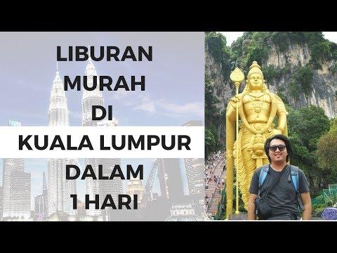 MALAYSIA#VLOG1   LIBURAN MURAH KUALA LUMPUR DALAM 1 HARI