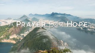 A Prayer For Hope HD