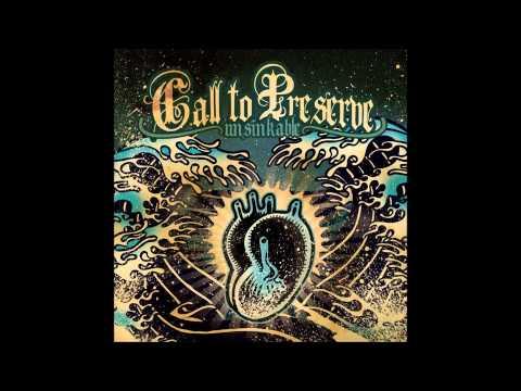 Call To Preserve - Shellshock