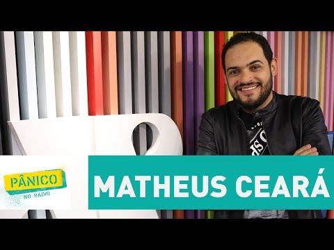 Matheus Ceará - Pânico - 01/12/17