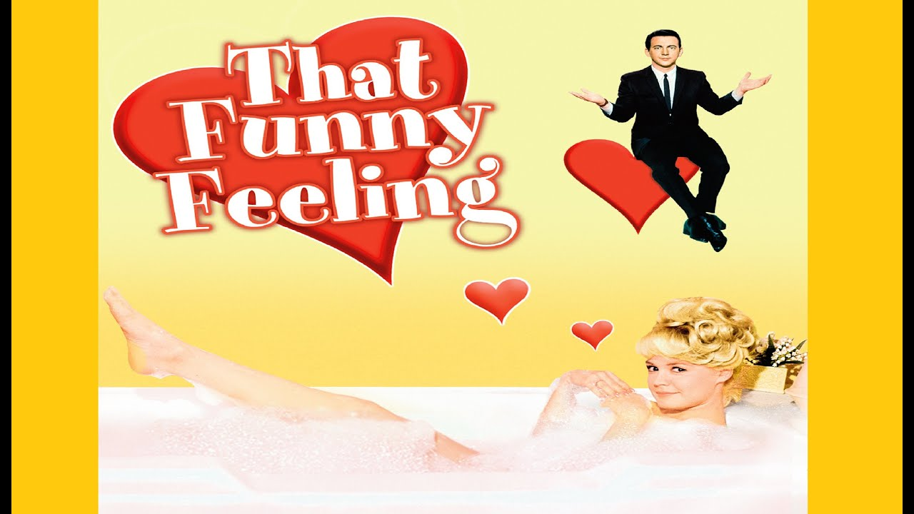 That Funny Feeling  (1965) – Comedy, Romance