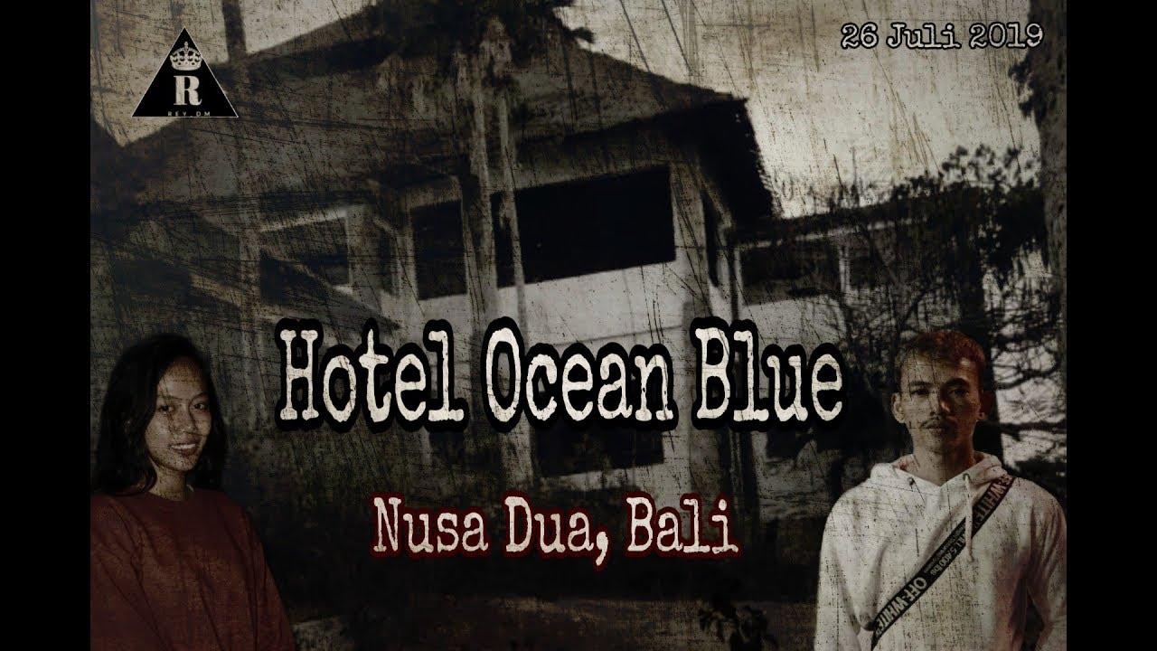 Hotel Ocean Blue Bali Gak Kuat Berada Disini Youtube