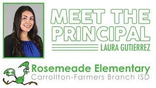 Meet Rosemeade Elementary's New Principal | Laura Gutierrez