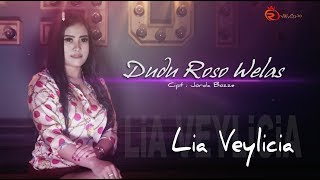 Lia Veylicia - Dudu Roso Welas (Official Music Video)