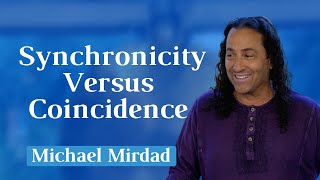 Synchronicity Versus Coincidence