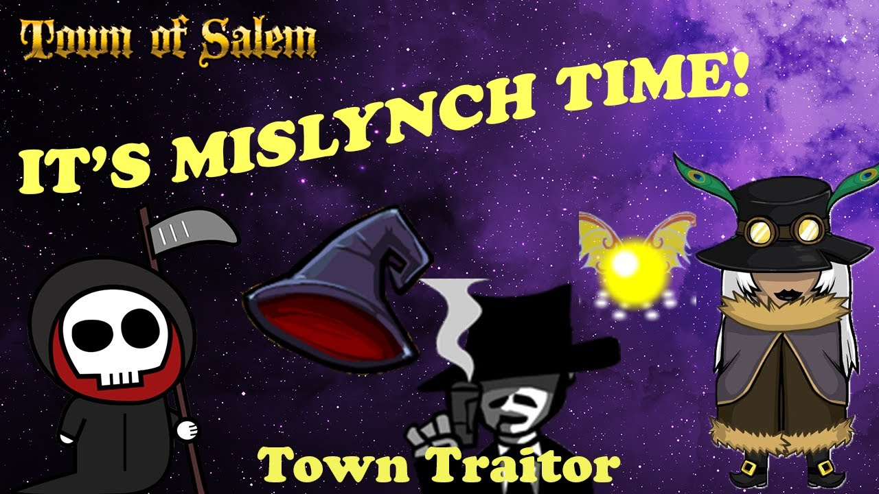 IT'S MISLYNCHING TIME! Town of Salem | Town Traitor Godfather (ft. Nekrolatry)