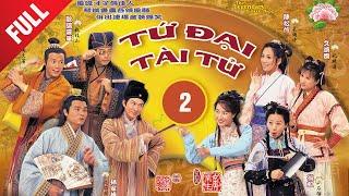 Bốn Chàng Tài Tử 02/52 (tiếng Việt);  DV chính: Trương Gia Huy, Âu Dương Chấn Hoa ; TVB/2000