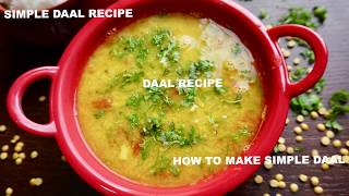 HOW TO MAKE SIMPLE DAAL- SIMPLE TOOR DAAL RECIPE- SIMPLE DAAL FRY RECIPE- VARAN RECIPE.