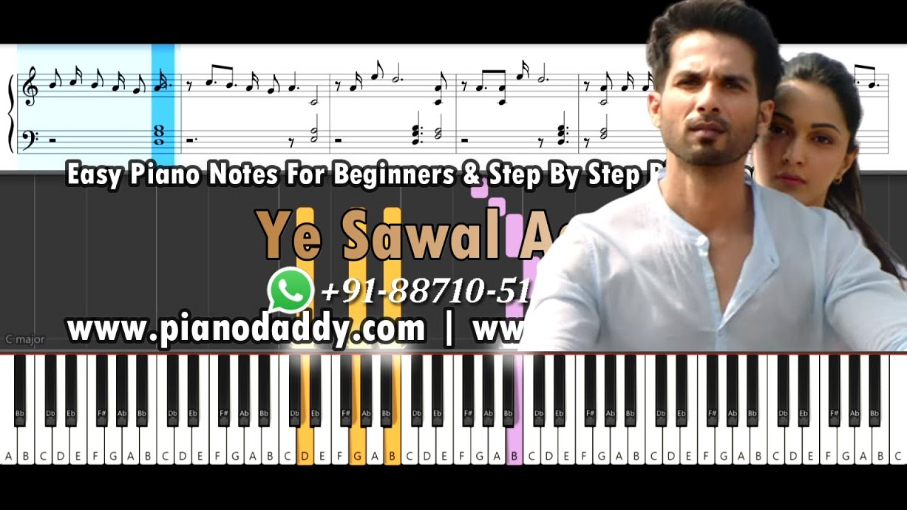 Bekhayali Piano Notes Kabir Singh Video Lesson Piano Daddy Romantic songs piano notes best collection available on piano daddy. bekhayali piano notes kabir singh