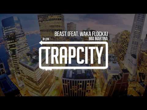 Mia Martina  Beast feat Waka Flocka