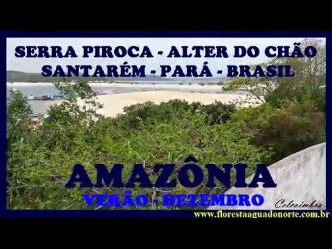 Amazônia - Santarém - Praia de Alter do Chão - Serra Piroca - Celcoimbra - FAN