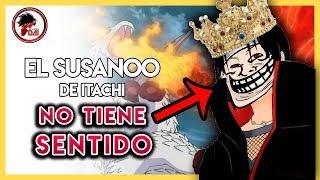 Naruto: Por qué el SUSANOO de ITACHI NO TIENE SENTIDO