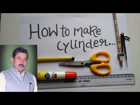 How to make Cylinder- ideal maths lab projects and models.