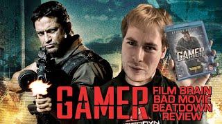 Bad Movie Beatdown: Gamer (REVIEW)