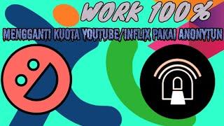 WORK 💯 CARA MENGGANTI KUOTA YOUTUBE MENJADI REGULER PAKAI ANONYTUN