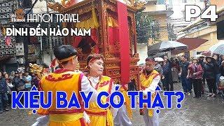 Người trong cuộc nói gì về Kiệu Bay thực hay vờ tại Lễ Hội Đền Đình Hào Nam #hnp