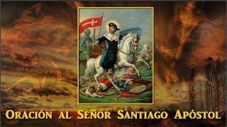 Oración al Señor Santiago Apóstol