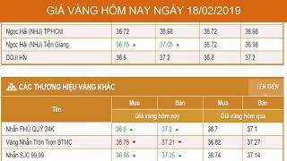 GIÁ VÀNG HÔM NAY NGÀY 18/02/2019 - Vàng SJC  - PNJ - DOJI - Vàng GOLD - vàng thế giới -vàng 9999