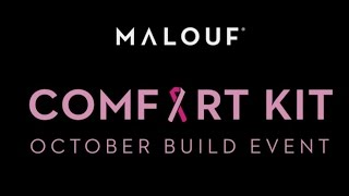 Malouf Comfort Kit for Breast Cancer | Our Story + October Build Event