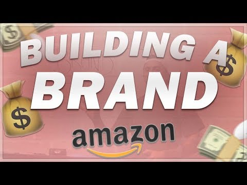 HOW TO BUILD A MASSIVE BRAND WITH AMAZON FBA