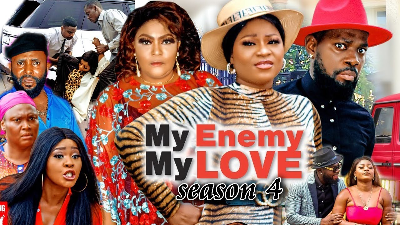 Download MY ENEMY MY LOVE SEASON 4(Trending New Movie)DestinyEtico 2021 Latest Nigerian Blockbuster Movie 720