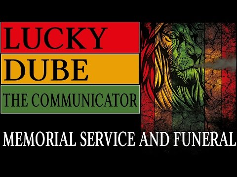 LUCKY DUBE  - MEMORIAL SERVICE AND FUNERAL
