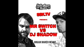 DJ Shadow VS Mr Switch ( 4 X World DJ Champion) Organ Donor SSK TV: