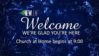 New Leaf Sunday Service 9:00 1-10-2021