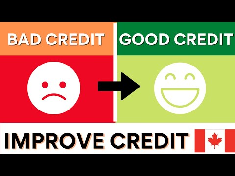 How To Boost Your Credit Score In Canada | Quick Tips On How To Start Fixing Your Bad Credit