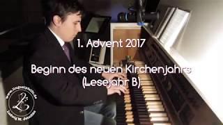 1st Advent 2017 - Entrance & Hymn