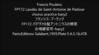 Francis Poulenc FP172 Laudes de Saint-Antoine de Padoue  chorus practice bary2