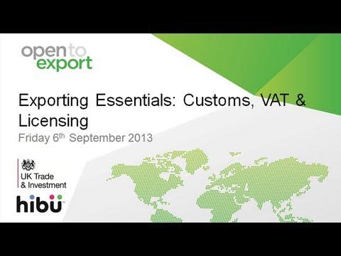 Exporting Essentials | Customs, VAT & Licensing