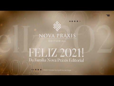 Feliz 2021 ! Mensagem da Editora Nova Práxis