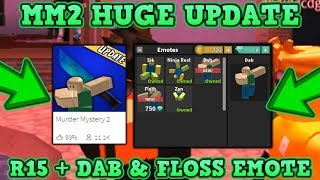 ROBLOX | MURDER MYSTERY 2: BRAND NEW HUGE UPDATE (R15 + NEW DAB & FLOSS EMOTE) *CRAZY GAMEPLAY*