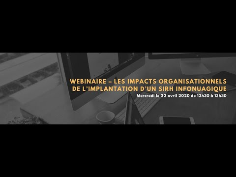 Webinaire - Les impacts organisationnels de l'implantation d'un SIRH infonuagique
