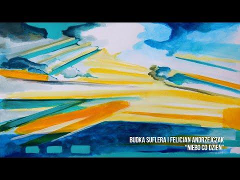 Budka Suflera - Niebo co dzień (Lyric Video) - i Felicjan Andrzejczak