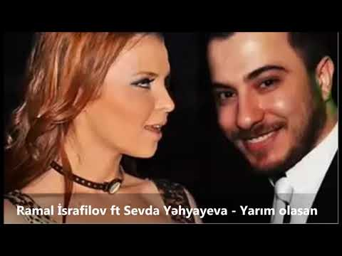 Ramal İsrafilov ft Sevda Yəhyayeva - Yarım Olasan (Official Audio)