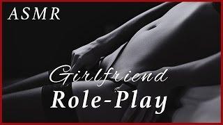 INTENSE EROTIC ASMR   Girlfriend Role Play