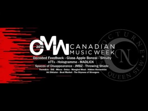 Canadian Music Week 2016 at Nocturne
